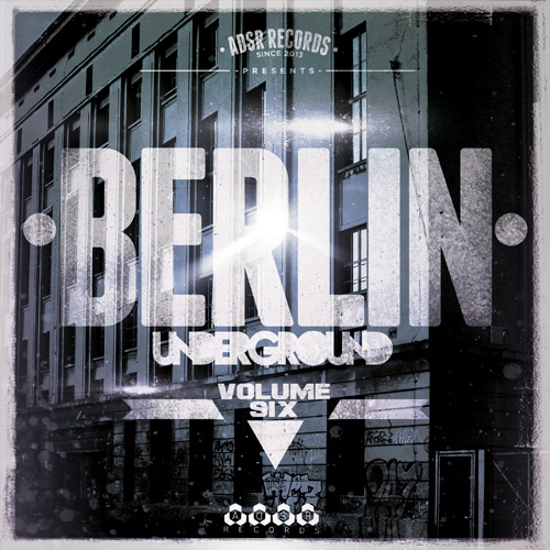 Berlin Underground Vol. 6