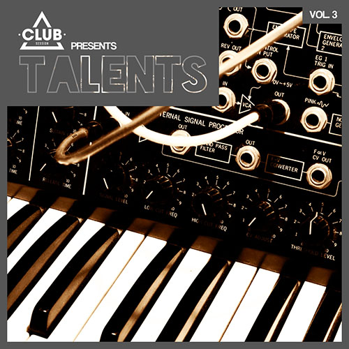Club Session pres. Talents Vol. 4
