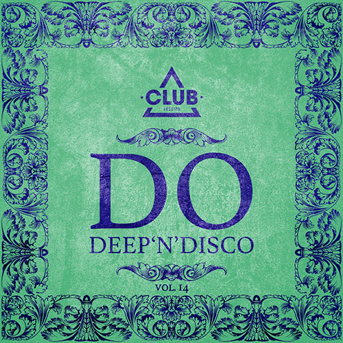 Do Deep'n'Disco, Vol. 14