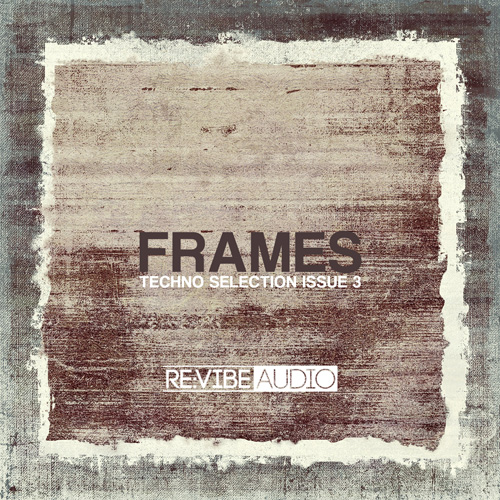 Frames Issue 3 - Techno Selection