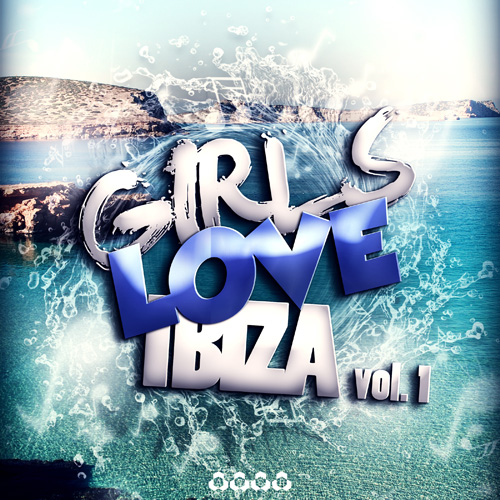 Girls Love Ibiza Vol. 1