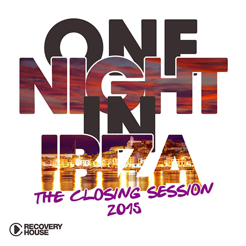 One Night In Ibiza - The Closing Session 2015