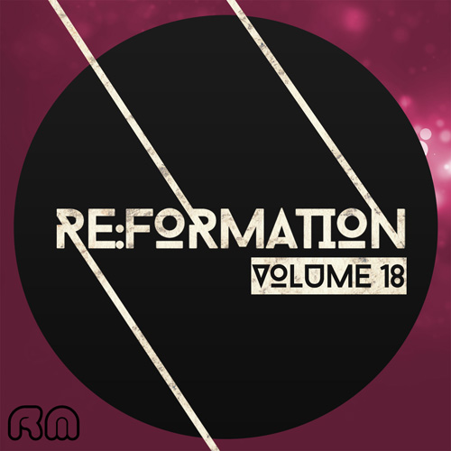 Re:Formation Vol. 18 - Tech House Selection