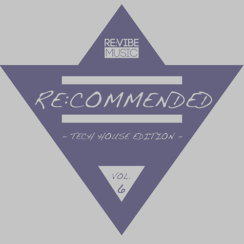 Re:commended - Tech House Edition, Vol. 6