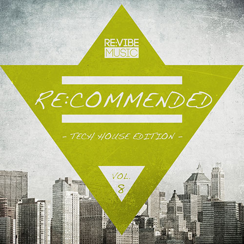 Re:commended - Tech House Edition, Vol. 8