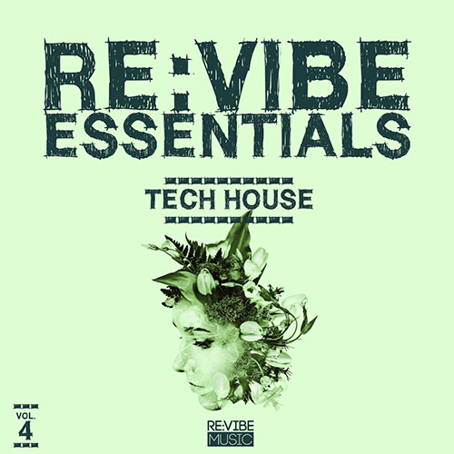 Re:vibe Essentials - Tech House, Vol. 4