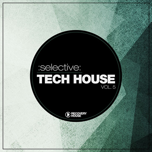 Selective Tech House Vol. 5