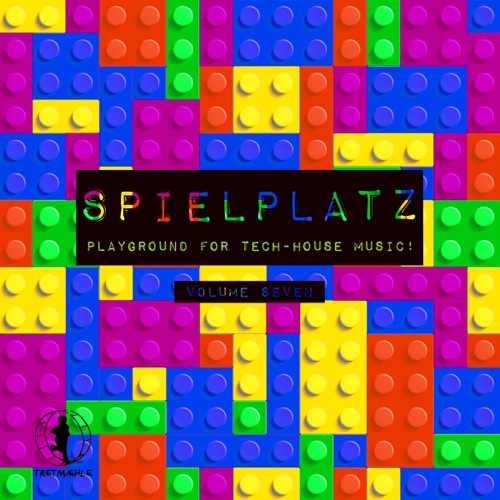 Spielplatz, Vol. 7 - Playground for Tech-House Music!