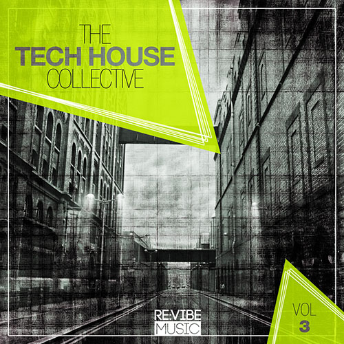 The Tech House Collective, Vol. 3