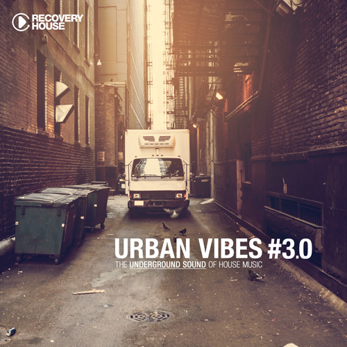 Urban Vibes - The Underground Sound Of House Music 3.0