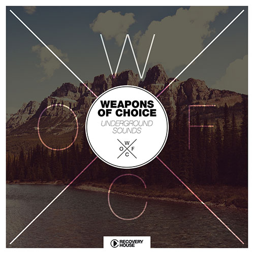 Weapons Of Choice - Underground Sounds