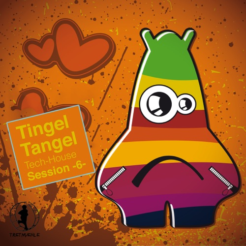 Tingel Tangel, Vol. 6 - Tech House Session!