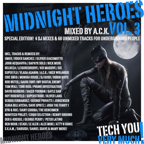 Midnight Heroes, Vol. 3 (Mixed By A.C.K.)