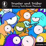 Drunter und Drüber, Vol. 8 - Groovy Tech House Pleasure!
