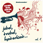 Jubel, Trubel & Heiterkeit, Vol. 1