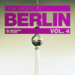 One Night In Berlin Vol. 4