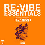 Re:vibe Essentials - Tech House, Vol. 3