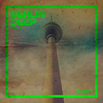 Berlin Deep, Vol. 2