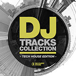 DJ Tracks Collection - Tech House Edition