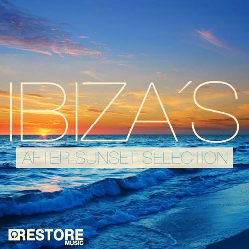 Ibiza's After Sunset Selection