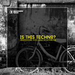 Is This Techno? Vol. 19