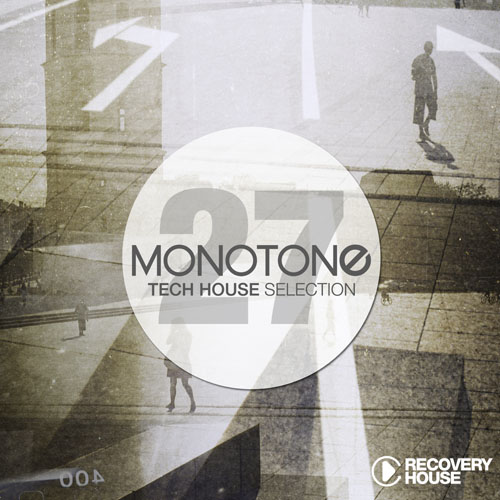 Monotone Vol. 27 - Tech House Selection