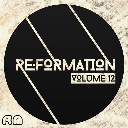 Re:Formation Vol. 12 - Tech House Selection