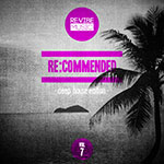 Re:commended - Deep House Edition, Vol. 7