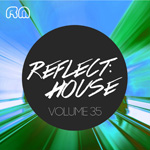 Reflect:House Vol. 35