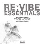 Re:vibe Essentials - Tech House, Vol. 1