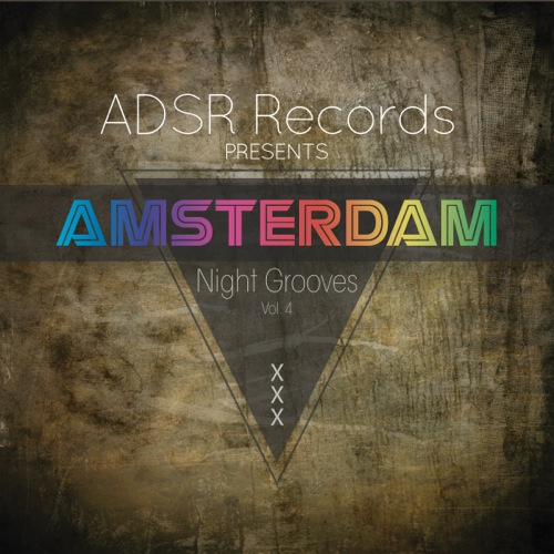Amsterdam Night Grooves, Vol. 4