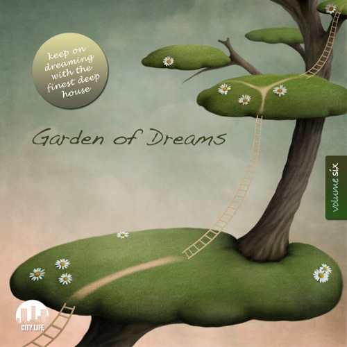 Garden of Dreams, Vol. 6 - Sophisticated Deep House Music