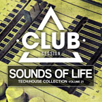 Sounds Of Life - Tech:House Collection Vol. 21