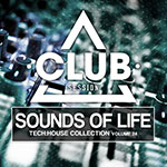 Sounds Of Life - Tech:House Collection Vol. 24