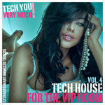 Tech House For The Vip Room Vol. 3 (Extraordinary Unmixed Tracks)