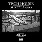 Tech House Sureplayers, Vol. 8