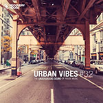 Urban Vibes - The Underground Sound Of House Music 3.2